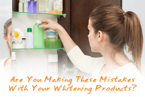 Are-You-Making-These-Mistakes-With-Your-Whitening-Products-min